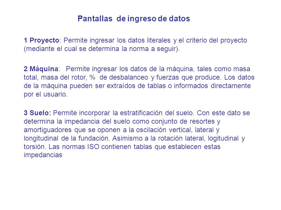 Pantallas de ingreso de datos