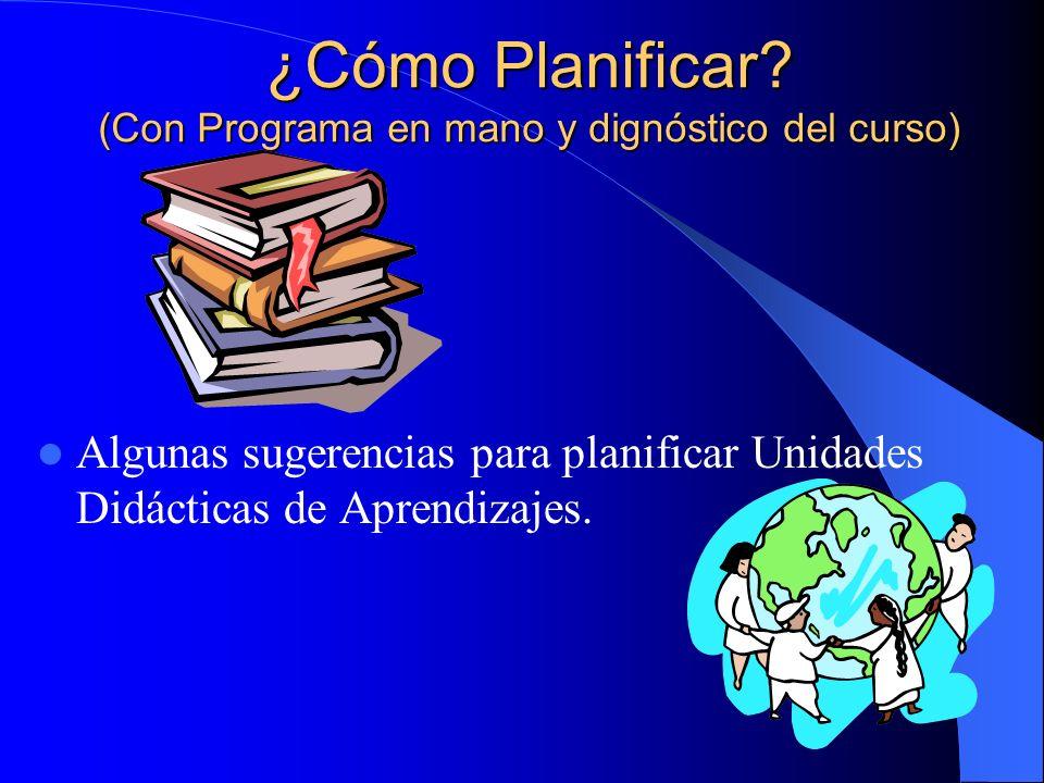 ¿Cómo Planificar (Con Programa en mano y dignóstico del curso)