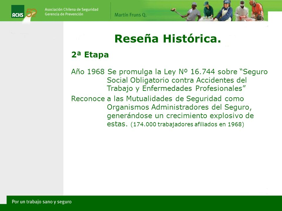 Reseña Histórica. 2ª Etapa
