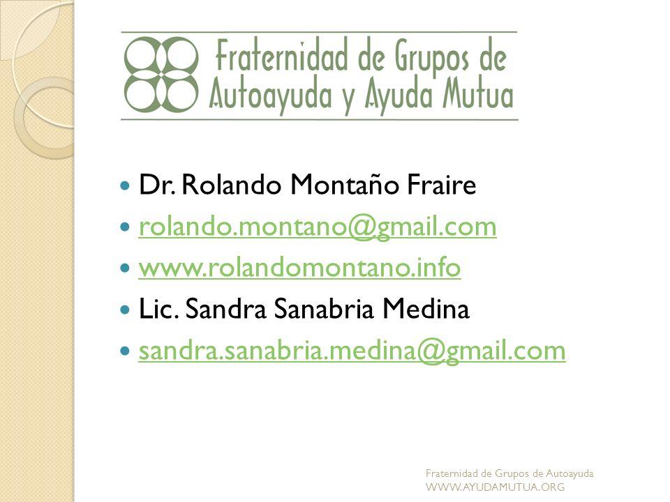Dr. Rolando Montaño Fraire rolando.montano@gmail.com