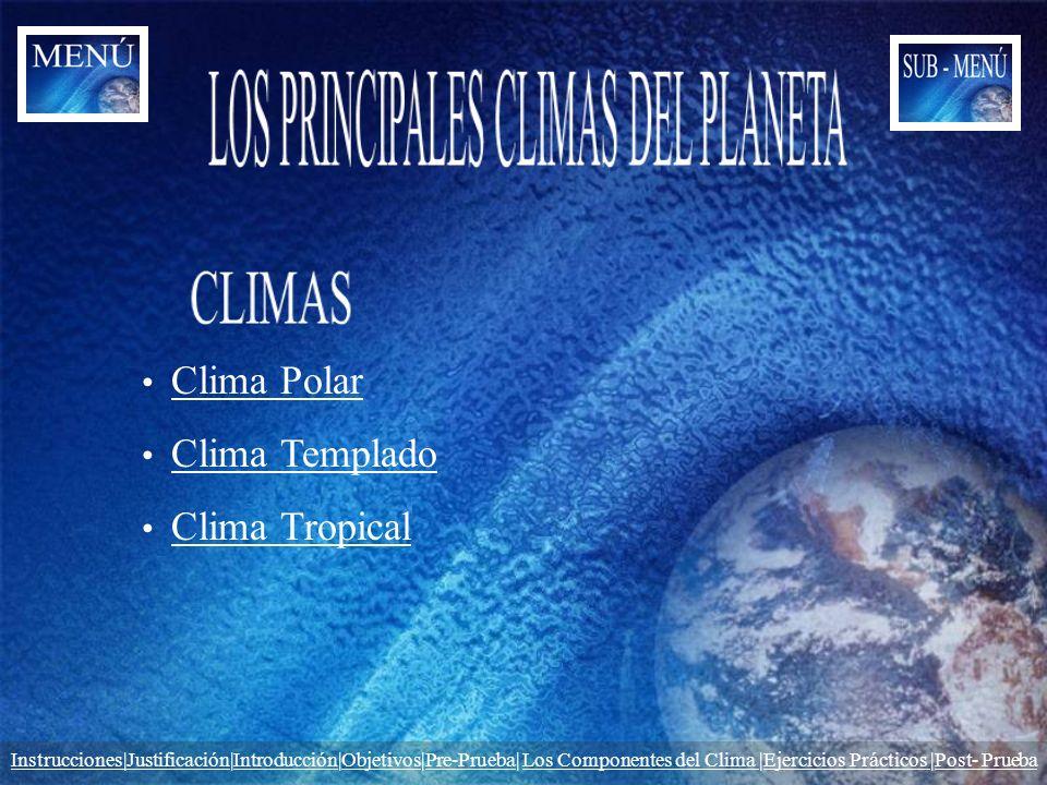 LOS PRINCIPALES CLIMAS DEL PLANETA