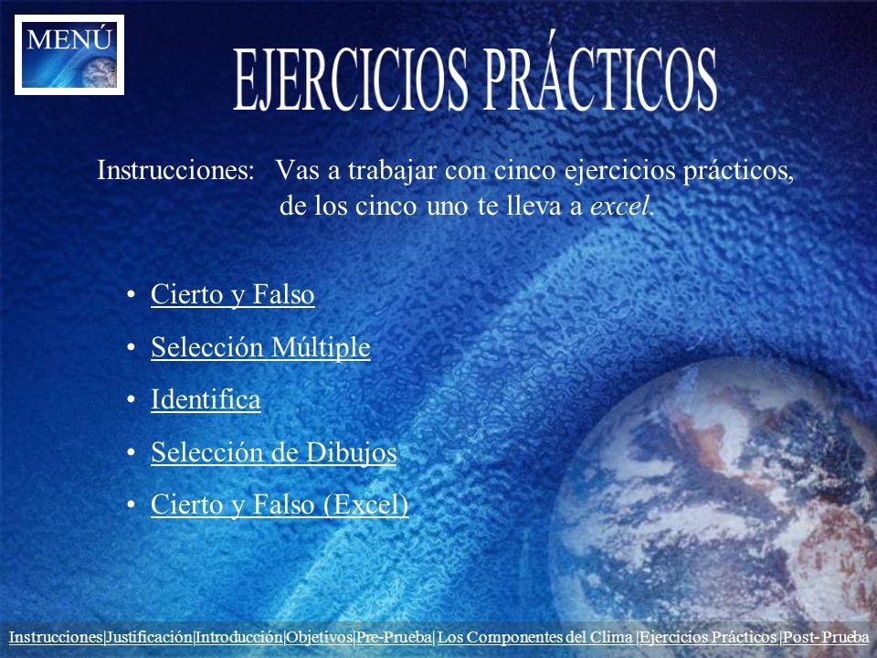 EJERCICIOS PRÁCTICOS Instrucciones: Vas a trabajar con cinco ejercicios prácticos, de los cinco uno te lleva a excel.