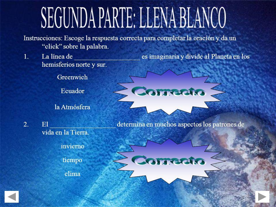 SEGUNDA PARTE: LLENA BLANCO