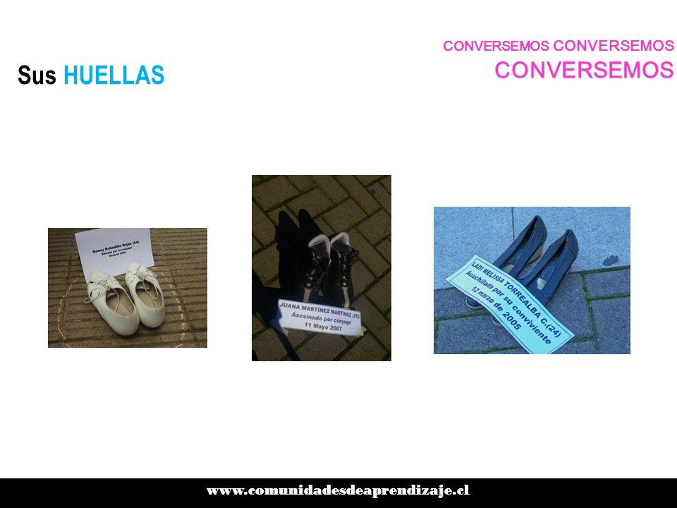 Sus HUELLAS www.comunidadesdeaprendizaje.cl