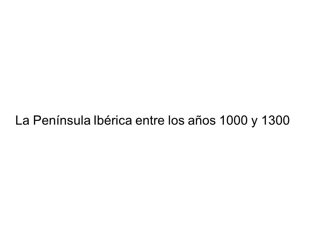 La Península Ibérica entre los años 1000 y 1300