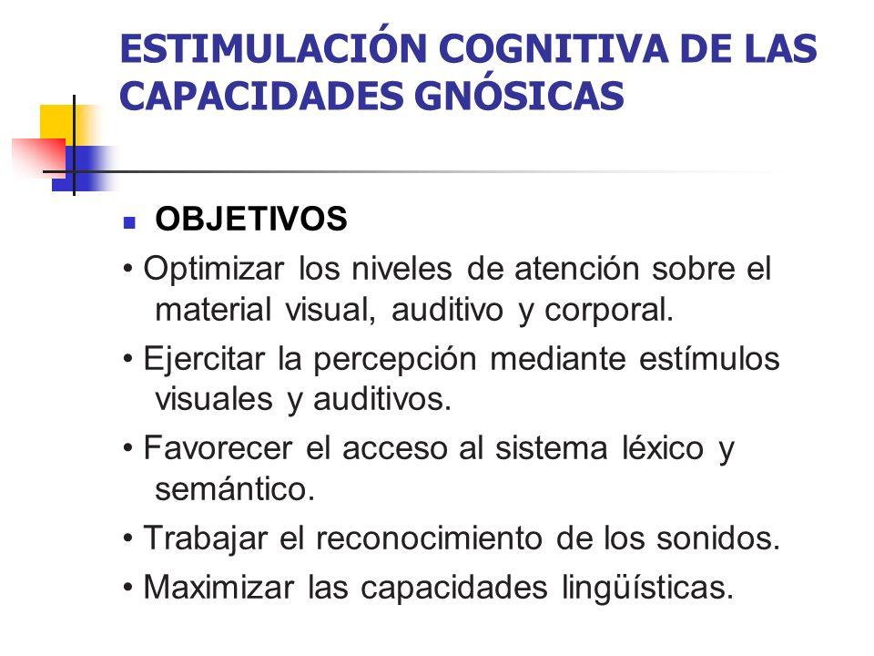 ESTIMULACIÓN COGNITIVA DE LAS CAPACIDADES GNÓSICAS