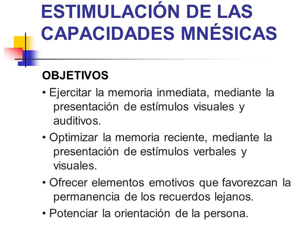 ESTIMULACIÓN DE LAS CAPACIDADES MNÉSICAS