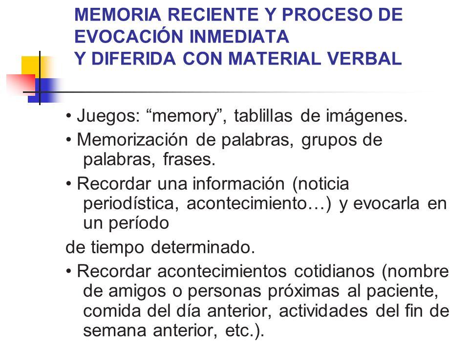 MEMORIA RECIENTE Y PROCESO DE EVOCACIÓN INMEDIATA Y DIFERIDA CON MATERIAL VERBAL