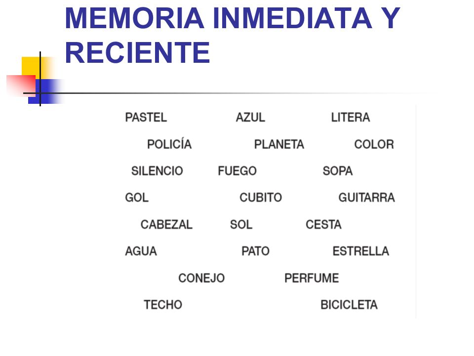 MEMORIA INMEDIATA Y RECIENTE