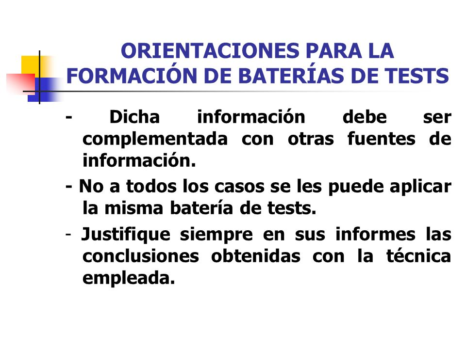 ORIENTACIONES PARA LA FORMACIÓN DE BATERÍAS DE TESTS