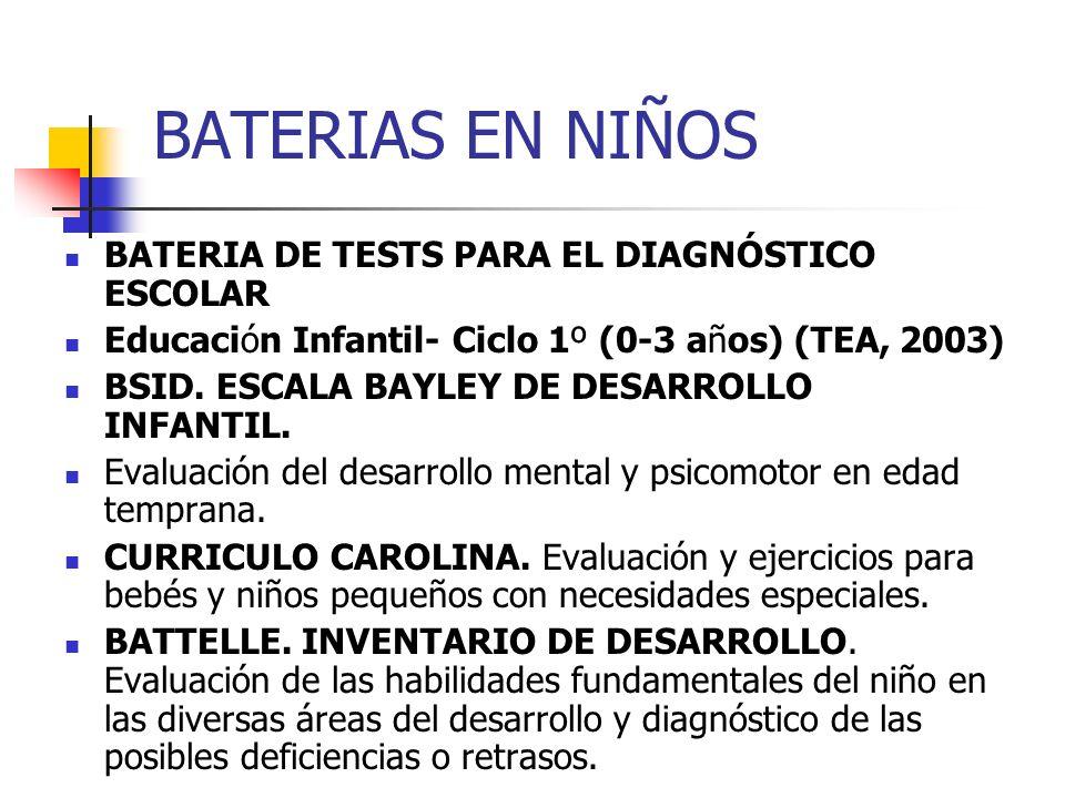 BATERIAS EN NIÑOS BATERIA DE TESTS PARA EL DIAGNÓSTICO ESCOLAR