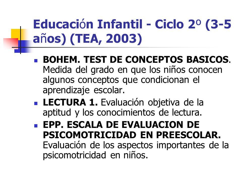 Educación Infantil - Ciclo 2º (3-5 años) (TEA, 2003)