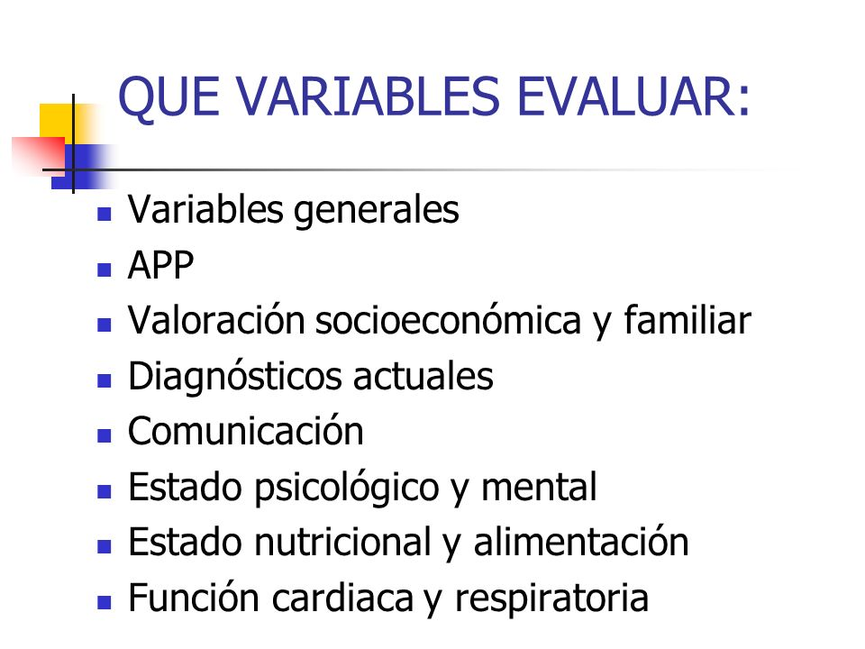 QUE VARIABLES EVALUAR: