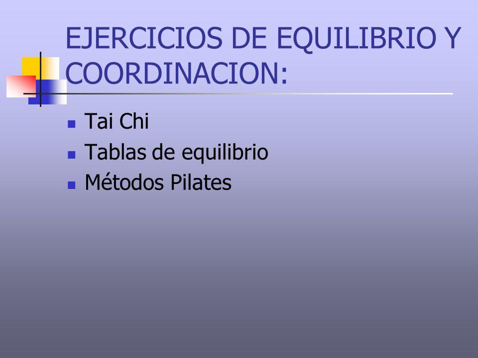 EJERCICIOS DE EQUILIBRIO Y COORDINACION: