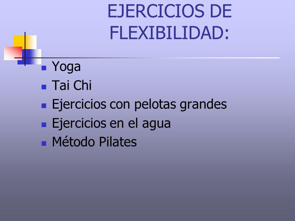 EJERCICIOS DE FLEXIBILIDAD: