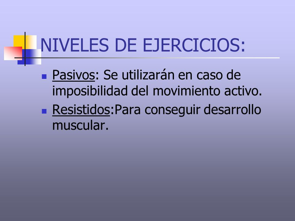 NIVELES DE EJERCICIOS: