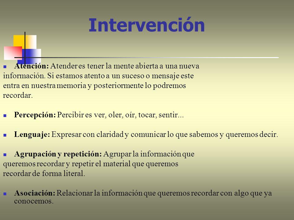Intervención Atención: Atender es tener la mente abierta a una nueva