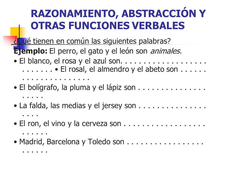 RAZONAMIENTO, ABSTRACCIÓN Y OTRAS FUNCIONES VERBALES