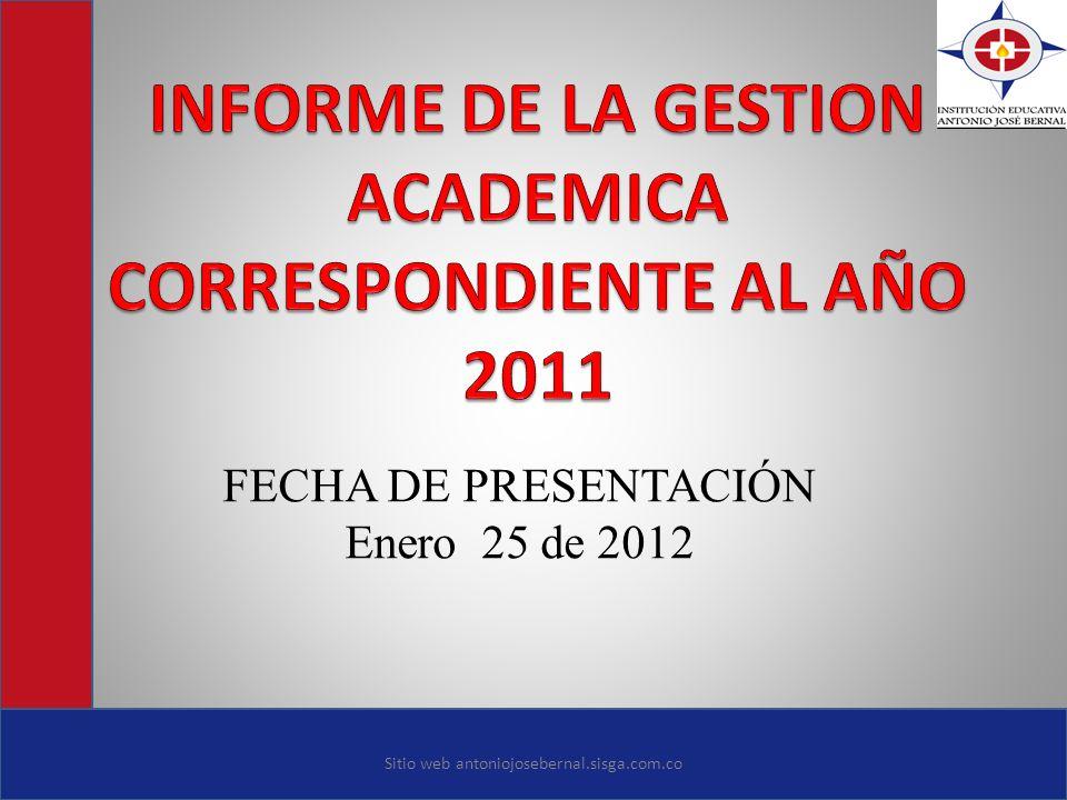 INFORME DE LA GESTION ACADEMICA CORRESPONDIENTE AL AÑO 2011