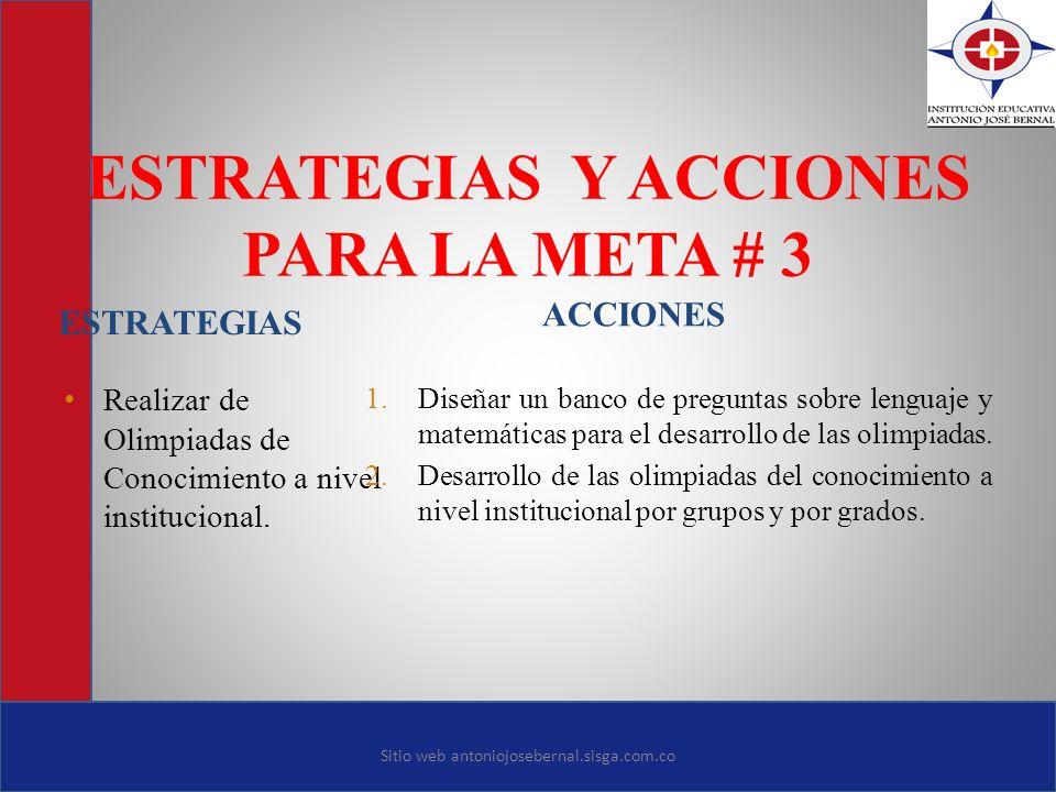 ESTRATEGIAS Y ACCIONES PARA LA META # 3