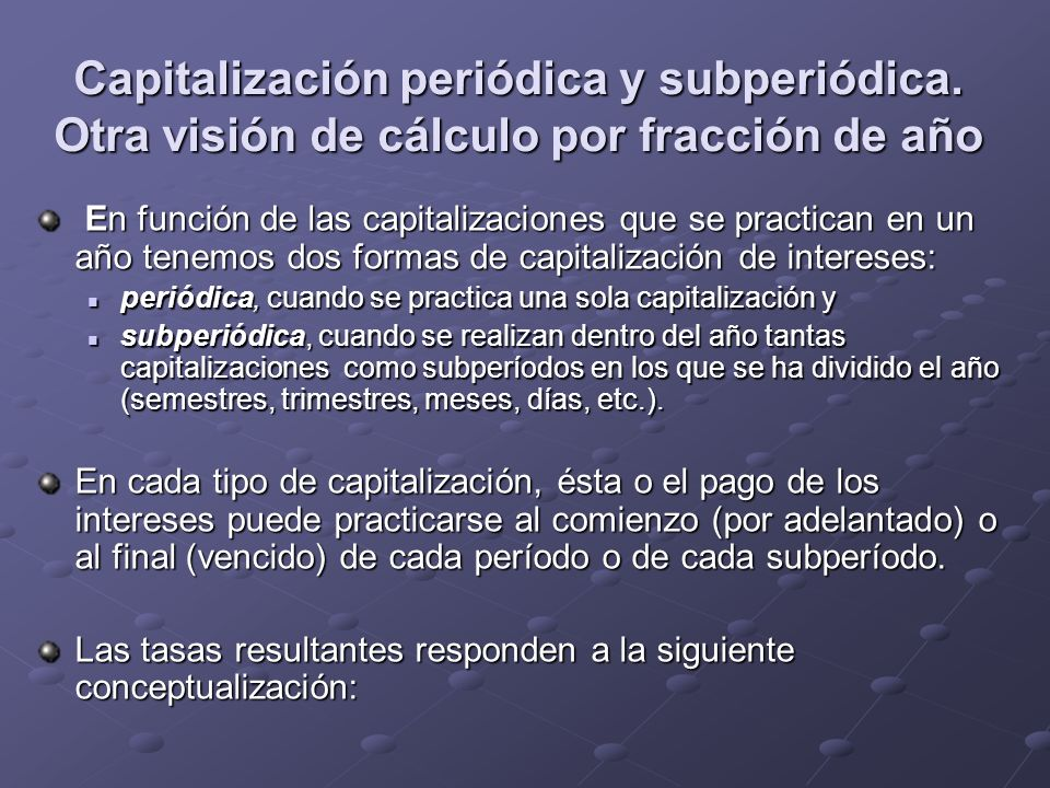 Capitalización periódica y subperiódica