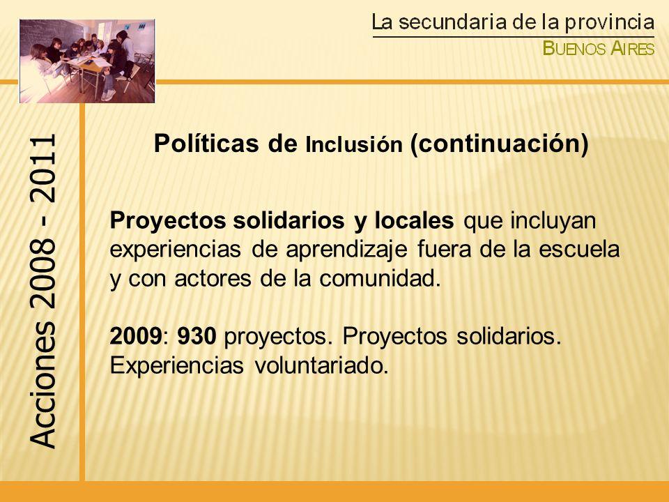 Políticas de Inclusión (continuación)
