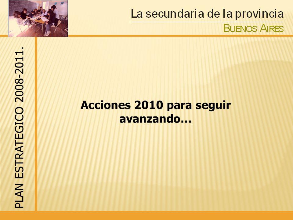 Acciones 2010 para seguir avanzando…