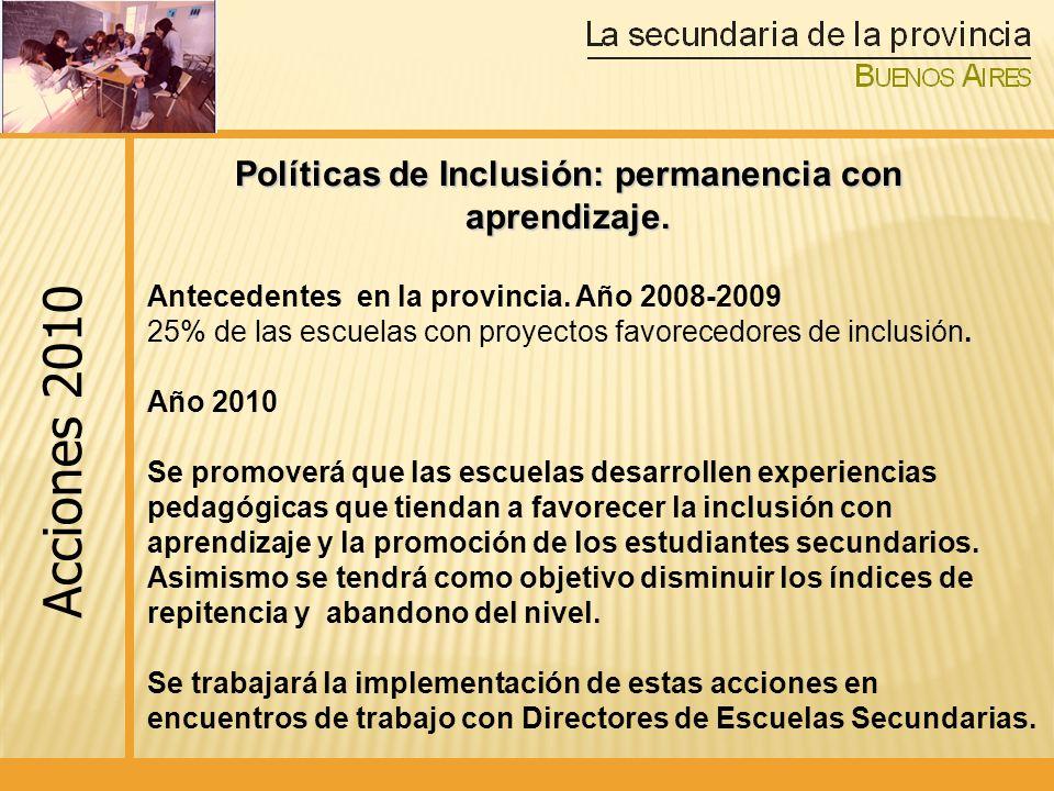 Políticas de Inclusión: permanencia con aprendizaje.