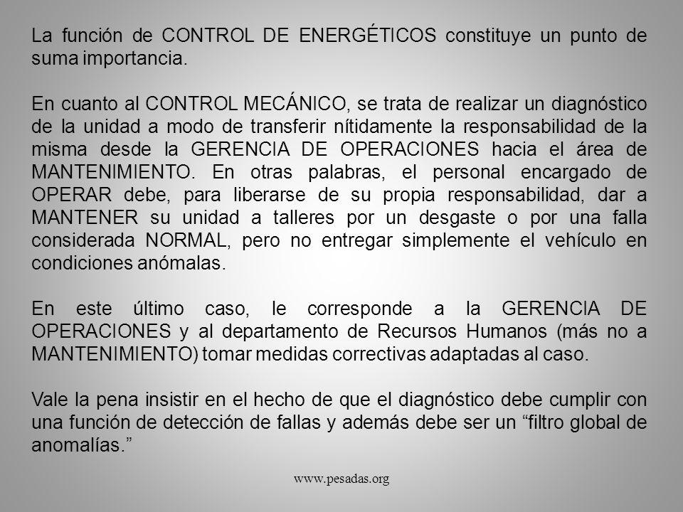 La función de CONTROL DE ENERGÉTICOS constituye un punto de suma importancia.