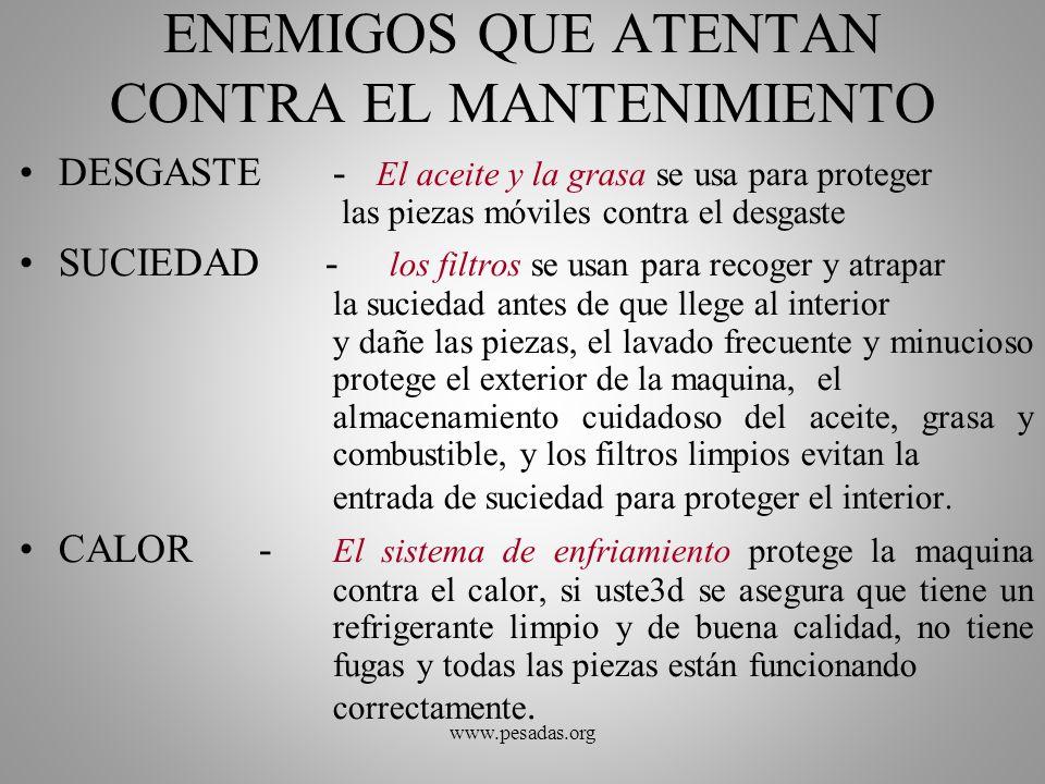 ENEMIGOS QUE ATENTAN CONTRA EL MANTENIMIENTO