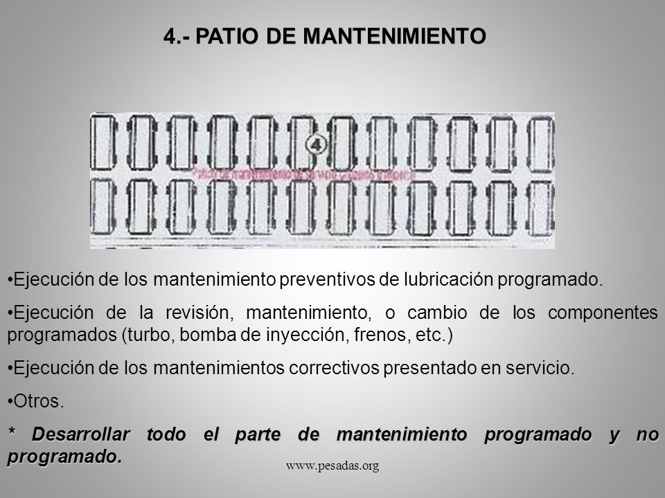 4.- PATIO DE MANTENIMIENTO