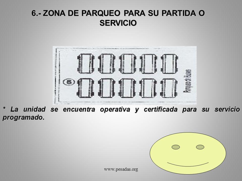 6.- ZONA DE PARQUEO PARA SU PARTIDA O SERVICIO