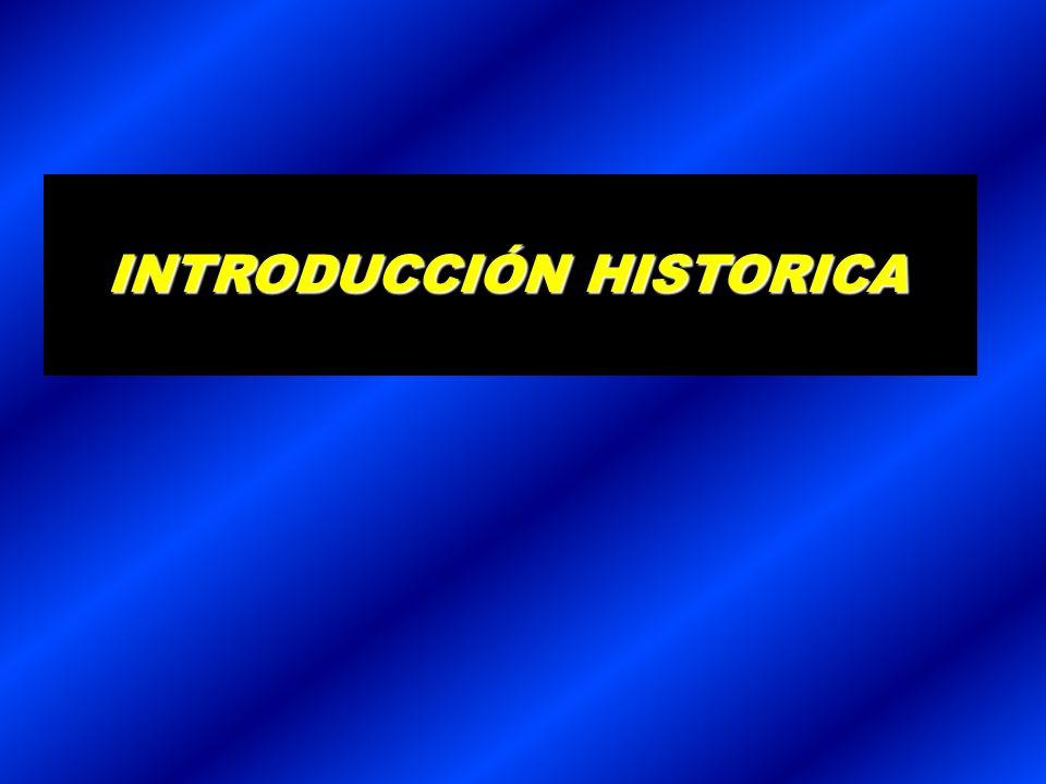 INTRODUCCIÓN HISTORICA