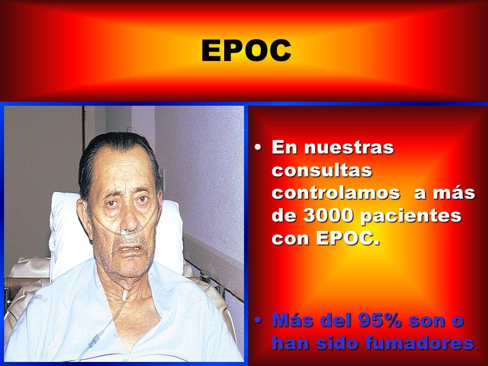 EPOC En nuestras consultas controlamos a más de 3000 pacientes con EPOC.