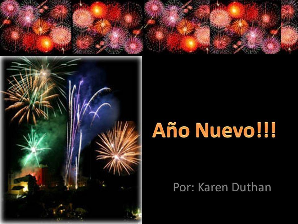 Año Nuevo!!! Por: Karen Duthan