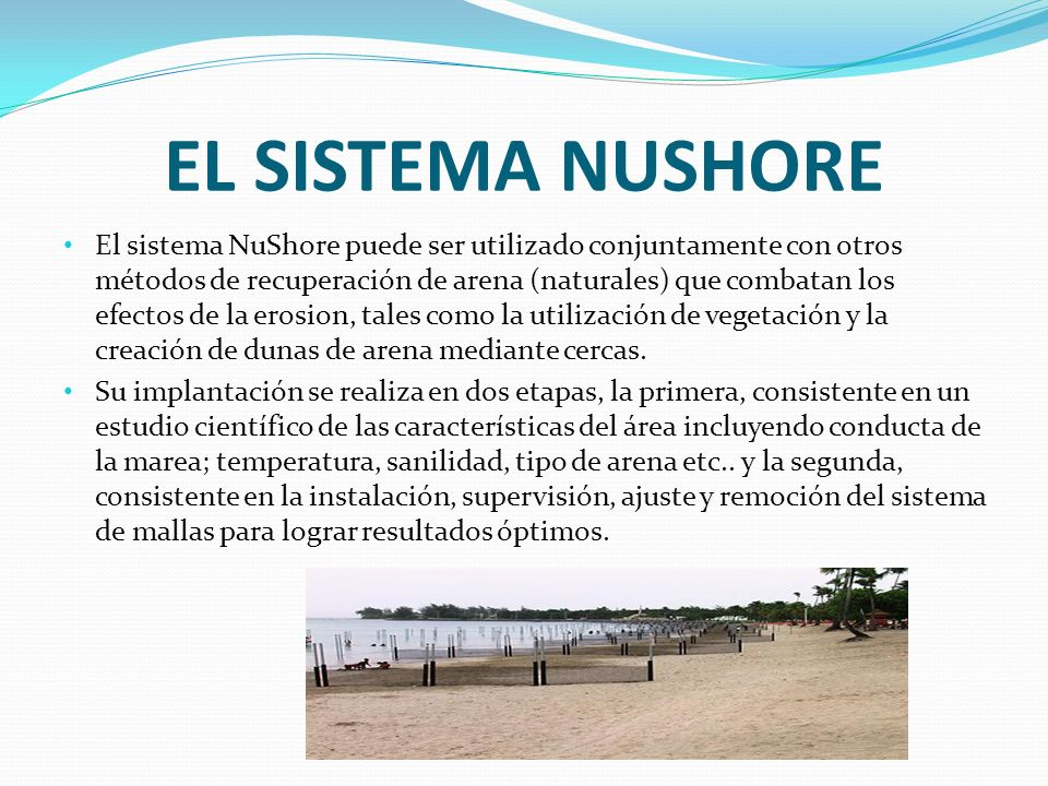 EL SISTEMA NUSHORE Proyecto Balneario de Carolina Ubicación: Ciudad de Carolina, Puerto Rico.