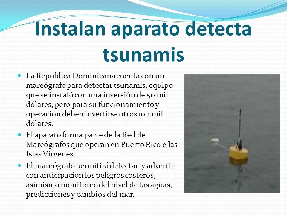 Instalan aparato detecta tsunamis