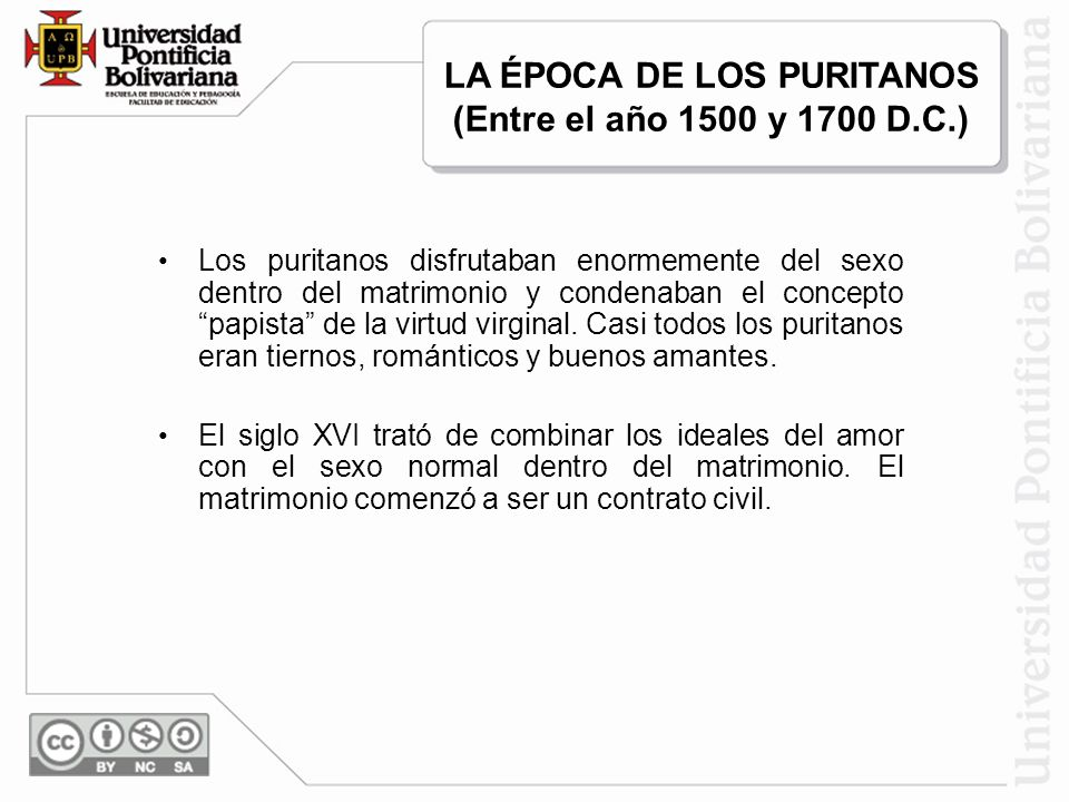 LA ÉPOCA DE LOS PURITANOS (Entre el año 1500 y 1700 D.C.)