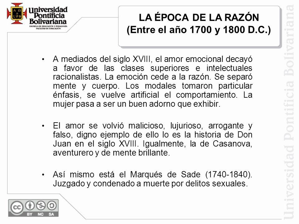 LA ÉPOCA DE LA RAZÓN (Entre el año 1700 y 1800 D.C.)