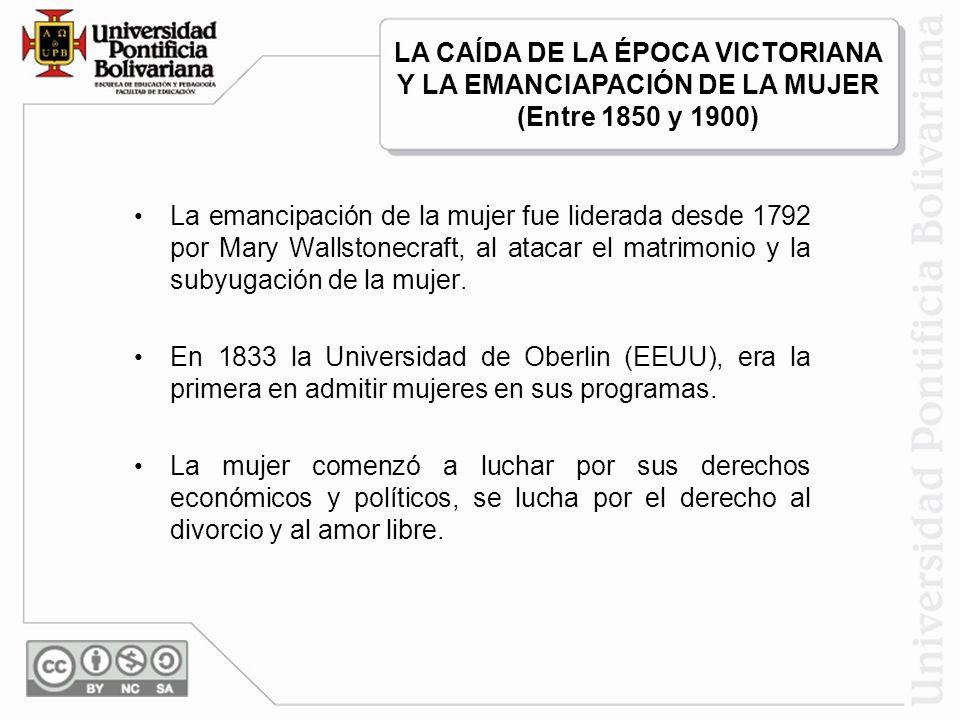 LA CAÍDA DE LA ÉPOCA VICTORIANA Y LA EMANCIAPACIÓN DE LA MUJER (Entre 1850 y 1900)