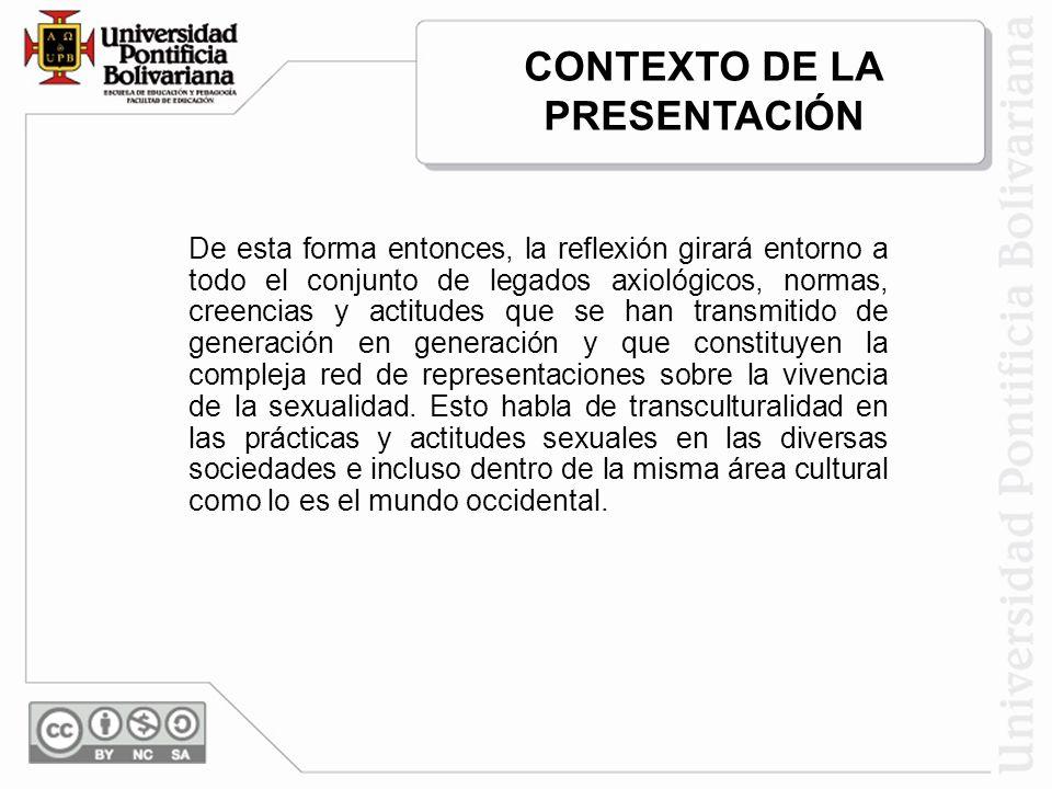 CONTEXTO DE LA PRESENTACIÓN