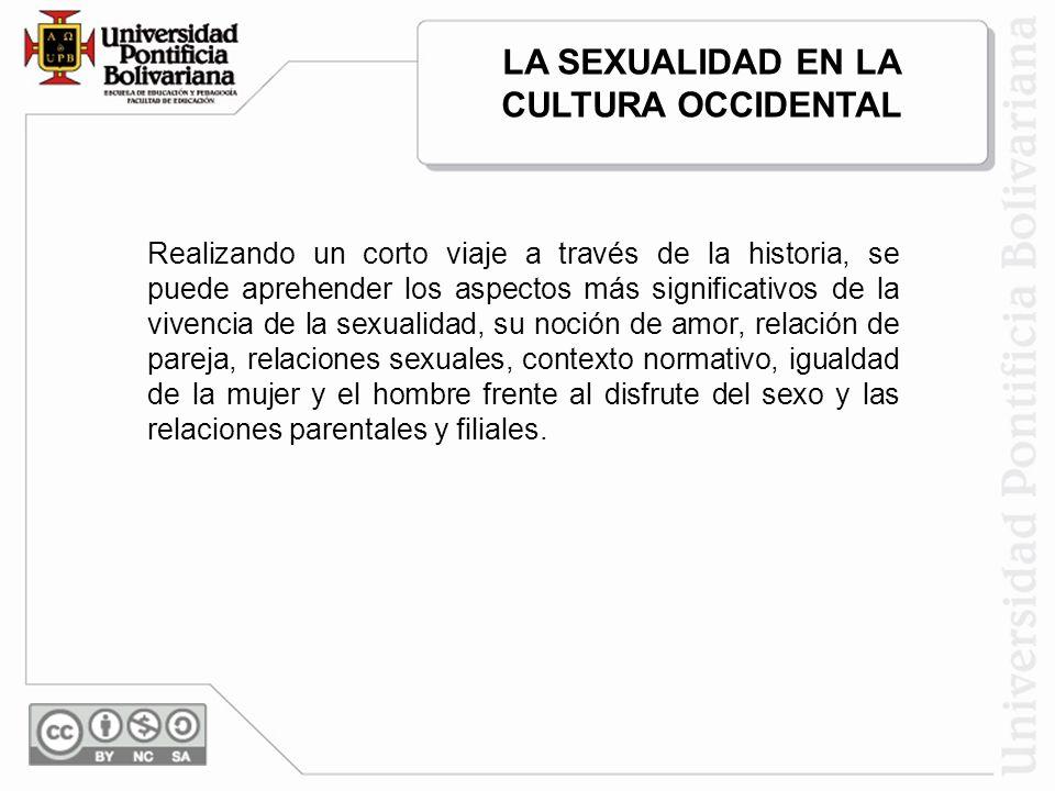 LA SEXUALIDAD EN LA CULTURA OCCIDENTAL