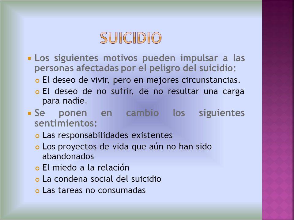 suicidio Se ponen en cambio los siguientes sentimientos: