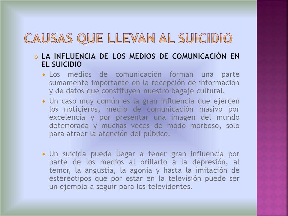 CAUSAS QUE LLEVAN AL SUICIDIO