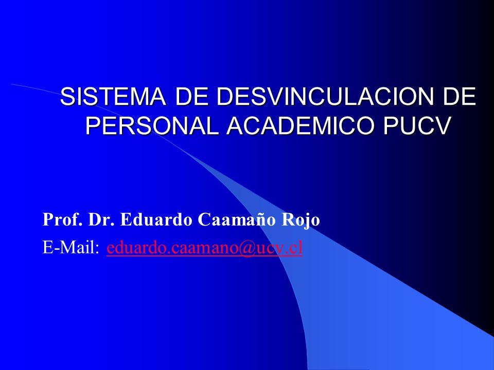 SISTEMA DE DESVINCULACION DE PERSONAL ACADEMICO PUCV