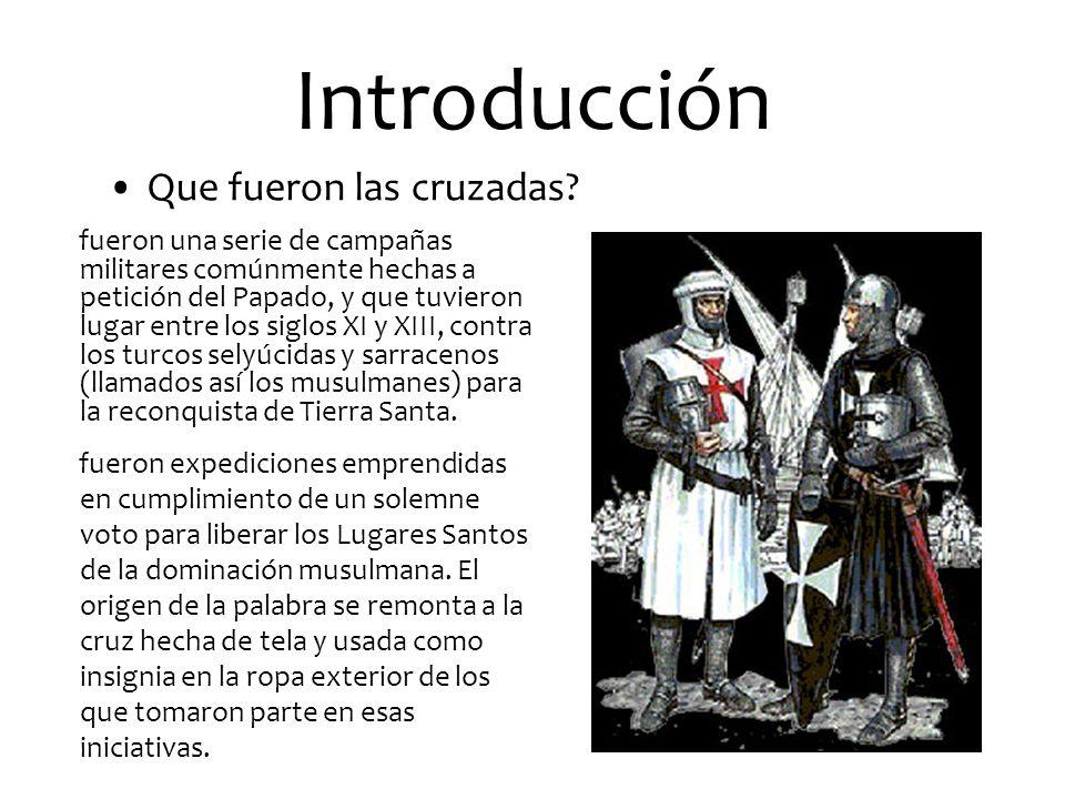 Introducción Que fueron las cruzadas