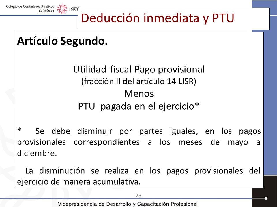 Deducción inmediata y PTU