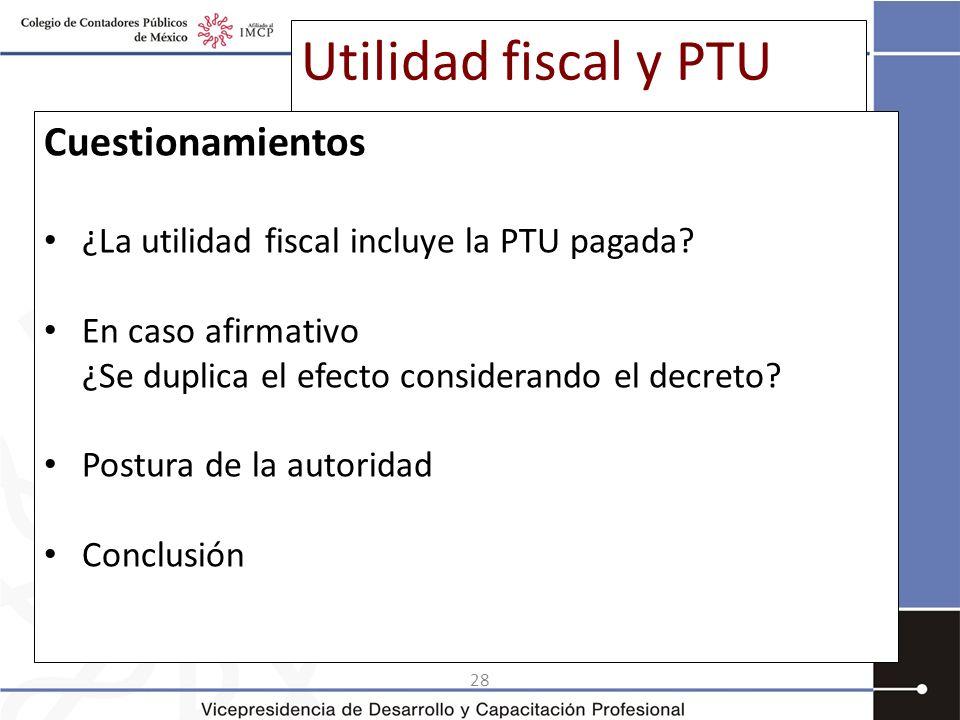 Utilidad fiscal y PTU Cuestionamientos