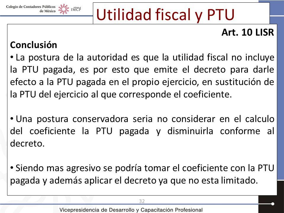 Utilidad fiscal y PTU Art. 10 LISR Conclusión
