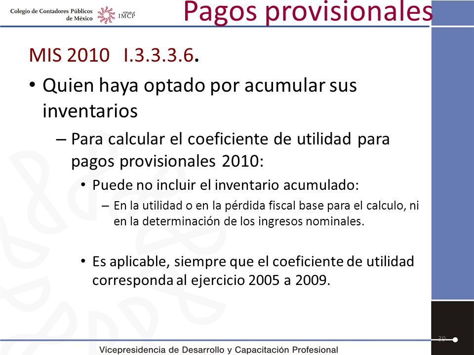 Pagos provisionales MIS 2010 I.3.3.3.6.